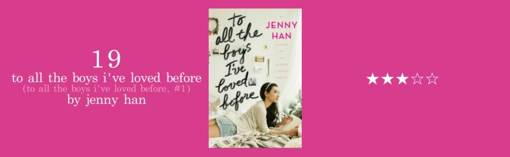 19-to all the boys i've loved before