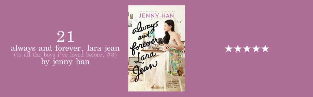 21-always and forever, lara jean