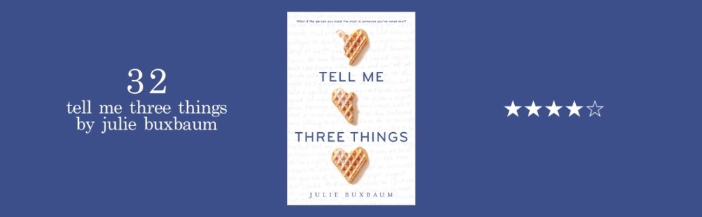 32-tell me three things