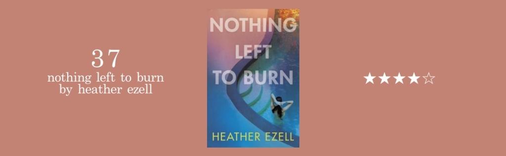 37-nothing left to burn